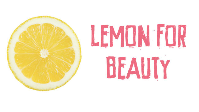 6 ways to use lemon in your beauty routine