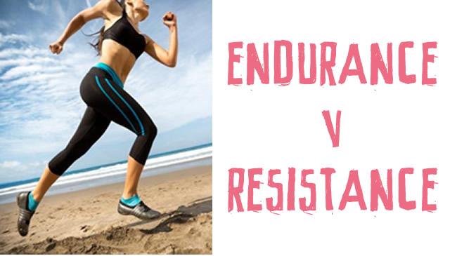 Endurance Vs Resistance