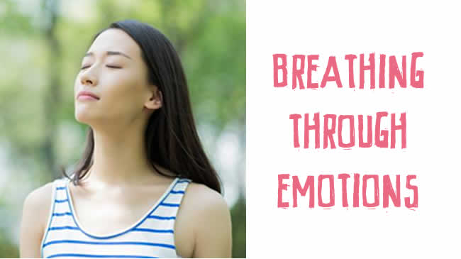 Breathing through emotions