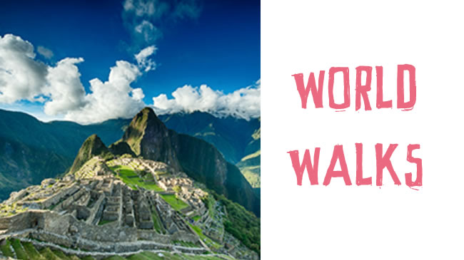 World walks for your bucket list