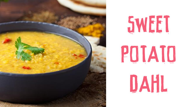 Delicious sweet potato dahl