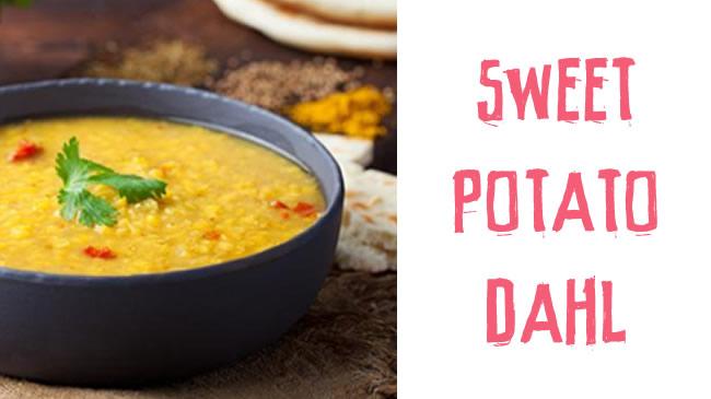 Delicious sweet potato dahl