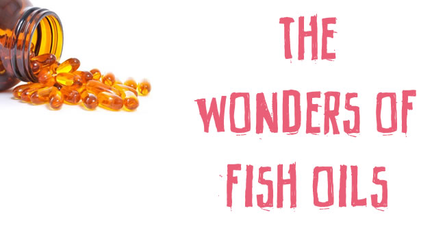 The wonders of fish oils