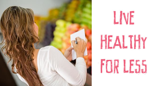 Live healthy for less $