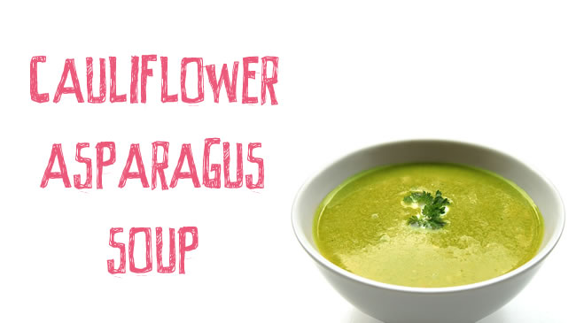Creamy vegan cauliflower and asparagus soup