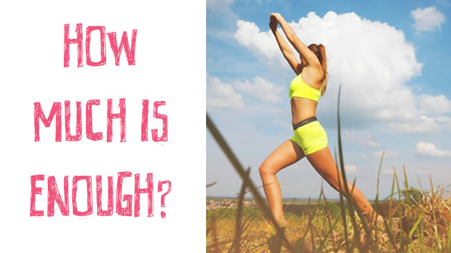 What is the right amount of exercise for you?