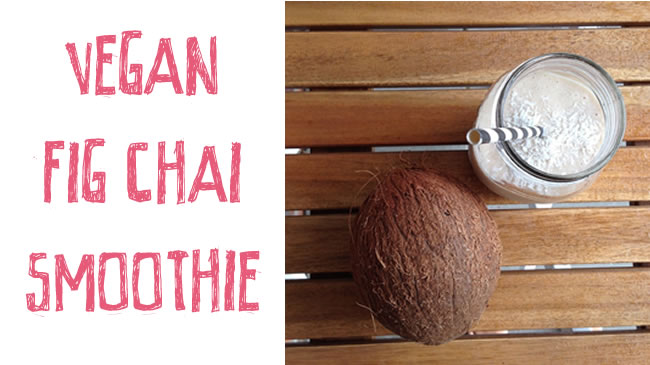 Vegan coconut fig chai smoothie