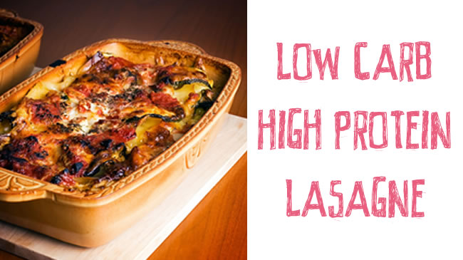 Low carb high protein lasagna (GF)