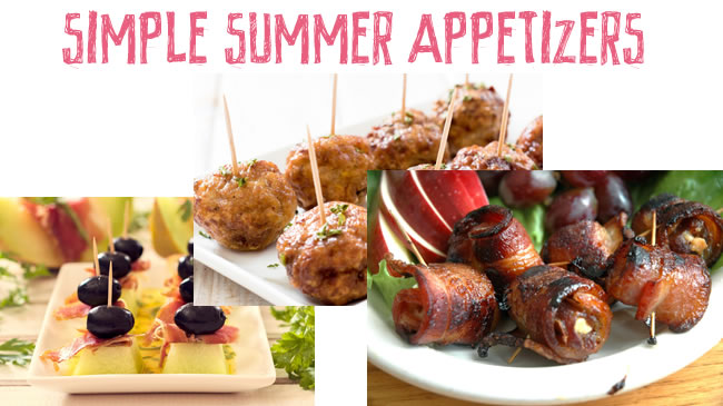 Surprisingly simple appetizers that taste like summer!