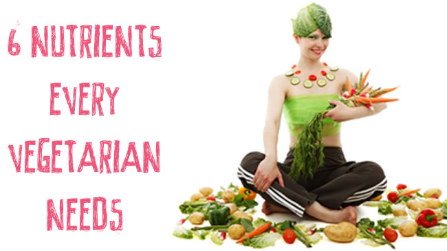 6 nutrients every active vegetarian needs