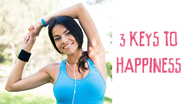 3 keys to living a happy and fulfilling life