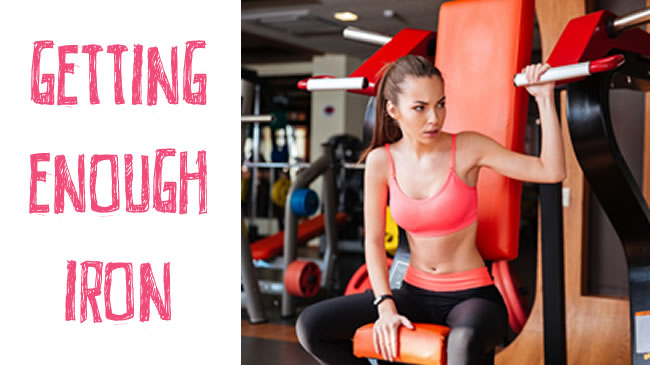 Why women need iron & the best sources