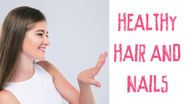 What to eat for strong healthy hair and nails