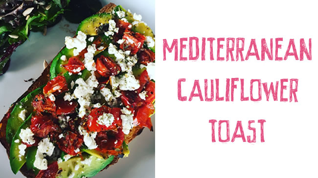Cauliflower toast with avocado, feta & semi-dried tomatoes