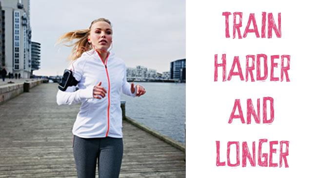 Top tips to train harder and longer